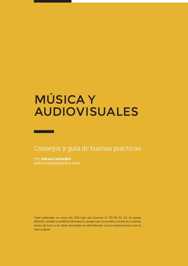 """Portada """"Música y audiovisuales"""" Por Ainara LeGardon"""